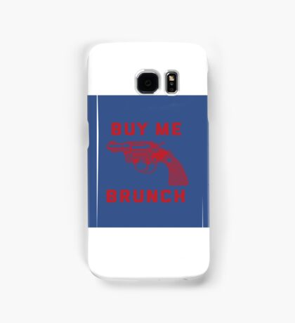 buye me brunch Samsung Galaxy Case/Skin