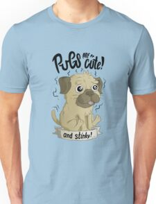 Pugs are cute Unisex T-Shirt
