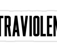ultraviolence Sticker