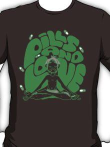 2D pills and love  T-Shirt