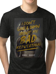 Don't give a Damn - Ronda Rousey Tri-blend T-Shirt