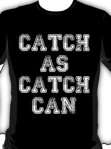 catch wrestling 2 white T-Shirt