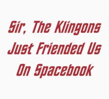 Sir, The Klingons Just Friended Us One Piece - Long Sleeve