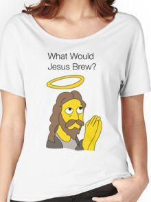 What Would Jesus Brew Women's Relaxed Fit T-Shirt