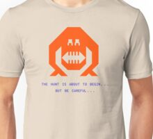 The Wumpus Hunt Is About To Begin Unisex T-Shirt