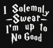I Solemnly Swear I'm Up To No Good, White Ink | Women's Harry Potter Quote, Deathly Hallows by ABFTs