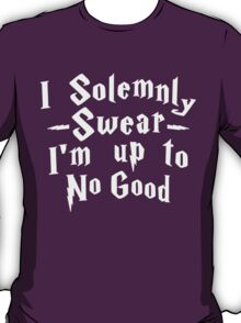 I Solemnly Swear I'm Up To No Good, White Ink | Women's Harry Potter Quote, Deathly Hallows T-Shirt