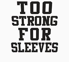 Too Strong For Sleeves, Black Ink | Women's Funny Fitness Top, Crossfit Clothes Tank Top