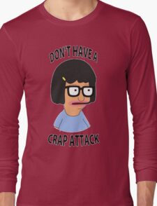 Tina Crap Attack Long Sleeve T-Shirt
