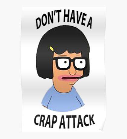 Tina Crap Attack Poster