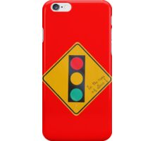 Mixed Signals (in the name of love) Ahead iPhone Case/Skin