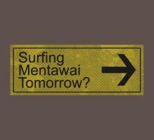 Surfing Mentawai Tomorrow? Kids Clothes