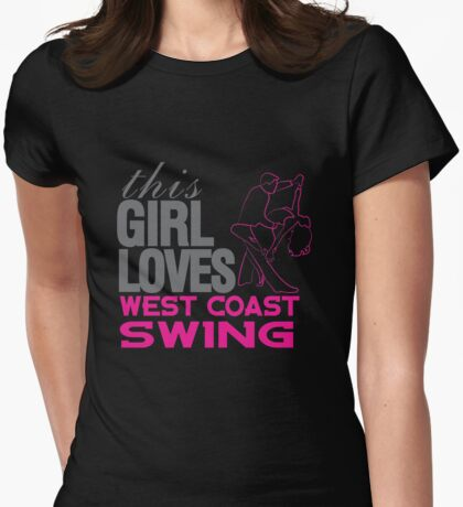 This Girl Loves West Coast Swing Womens Fitted T-Shirt