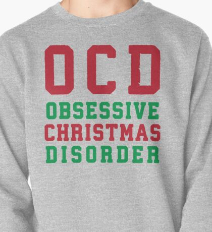 OCD Obsessive Christmas Disorder, Red and Green Ink | Women's Christmas Sweater, Ugly Christmas Sweater, Christmas Gift, Obsessive Compulsive Pullover