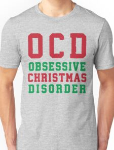 OCD Obsessive Christmas Disorder, Red and Green Ink | Women's Christmas Sweater, Ugly Christmas Sweater, Christmas Gift, Obsessive Compulsive Unisex T-Shirt