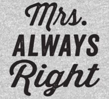 Mrs. Always Right / Mr. Never Right 1/2, Black ink | Couples Matching Shirts, Just Married, Funny Marriage Quotes by ABFTs