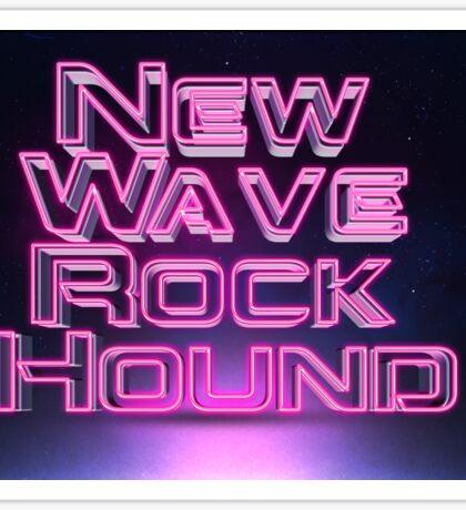 New Wave Rock Hound Sticker