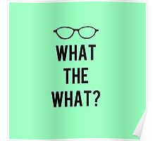 What the What? Poster