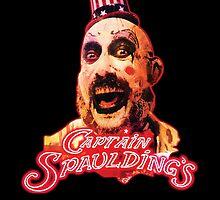 Captain Spaulding! by MrPickIes