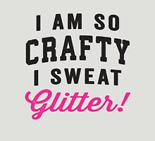 I Am So Crafty I Sweat Glitter, Black and Pink Ink | Women's Craft Shirt, Craft Quotes Womens Fitted T-Shirt