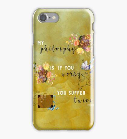My philosophy.... iPhone Case/Skin