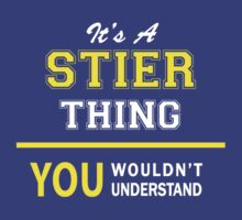 It's A STIER thing, you wouldn't understand !! by satro