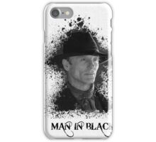 Man in the black - Westworld iPhone Case/Skin