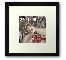 Vulgur Display of Street Fighter Framed Print