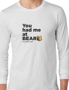 ROBUST Bear Jerry quote Long Sleeve T-Shirt