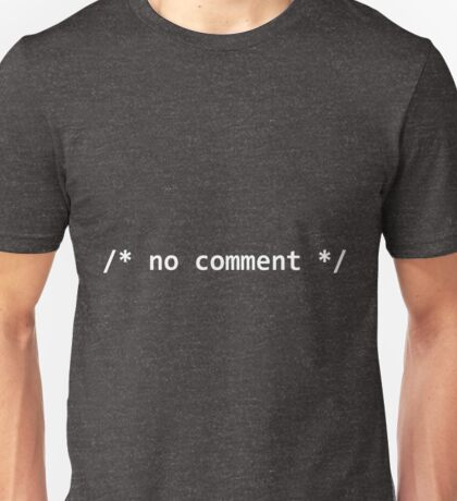 No Comment (White) Unisex T-Shirt
