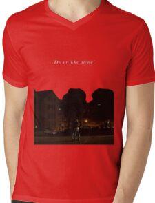 Du er ikke alene Mens V-Neck T-Shirt