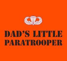 DAD'S LITTLE PARATROOPER Kids Tee