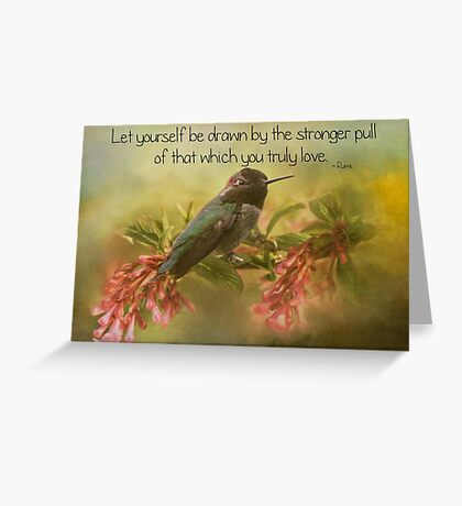 That Which You Truly Love Greeting Card