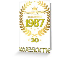 Born In 1987 Awesome Greeting Card