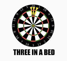 3 In A Bed (a dartboard bed)! T-Shirt