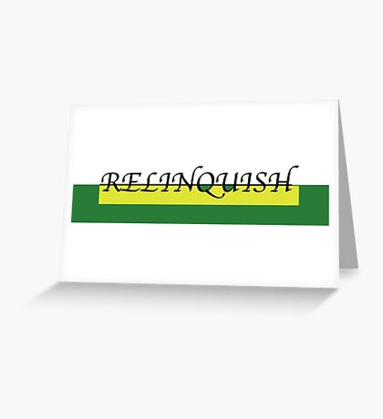 Yellow/Green Relinquish Classic collection Greeting Card