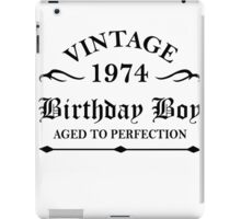 Vintage 1974 Birthday Boy Aged To Perfection iPad Case/Skin