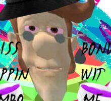Wuss Poppin Jimbo   A E S T H E T I C - H U G H Sticker
