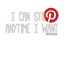 Pinterest: I can stop anytime I want by dubukat