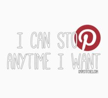 Pinterest: I can stop anytime I want Kids Clothes