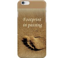 Footprint in Passing iPhone Case/Skin