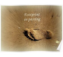 Footprint in Passing Poster