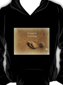 Footprint in Passing T-Shirt