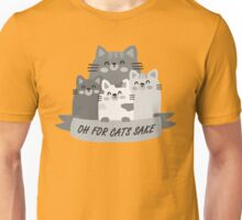 Oh For Cats Sake - black and white Unisex T-Shirt