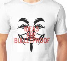 Ideas Are Bulletproof Unisex T-Shirt