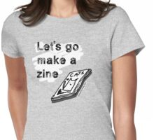 Let's go make a (cat) zine Womens Fitted T-Shirt