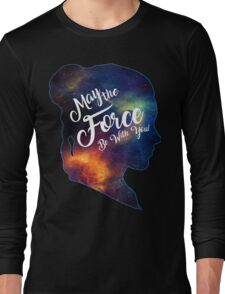 May the Force be With You - Carrie Fisher -Princess Leia Tribute Shirt Long Sleeve T-Shirt