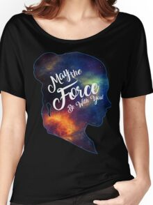 May the Force be With You - Carrie Fisher -Princess Leia Tribute Shirt Women's Relaxed Fit T-Shirt