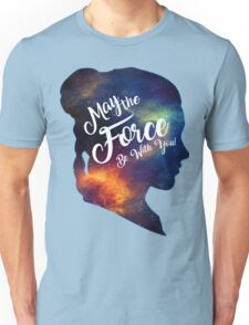 May the Force be With You - Carrie Fisher -Princess Leia Tribute Shirt Unisex T-Shirt