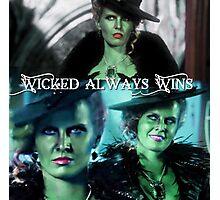 Wicked Always Wins - Zelena  Photographic Print